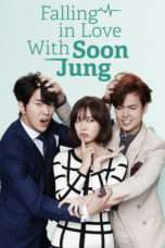 Nonton Streaming Download Drama Fall in Love with Soon Jung (2015) Subtitle Indonesia