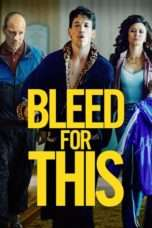 Nonton Streaming Download Drama Bleed for This (2016) jf Subtitle Indonesia