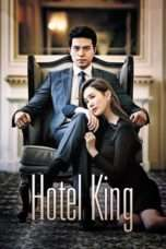 Nonton Streaming Download Drama Hotel King (2014) Subtitle Indonesia