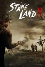Nonton Streaming Download Drama Stake Land II: The Stakelander (2016) jf Subtitle Indonesia