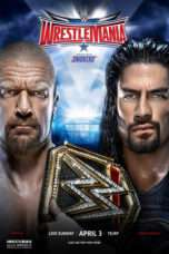 Nonton Streaming Download Drama WWE WrestleMania 32 (2016) Subtitle Indonesia