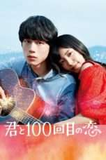 Nonton Streaming Download Drama The 100th Love with You (2017) Subtitle Indonesia