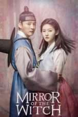 Nonton Streaming Download Drama Mirror of the Witch (2016) Subtitle Indonesia