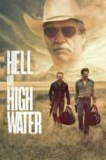 Nonton Streaming Download Drama Hell or High Water (2016) jf Subtitle Indonesia
