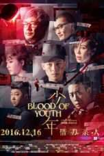 Nonton Streaming Download Drama Blood of Youth (2016) Subtitle Indonesia