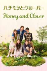 Nonton Streaming Download Drama Honey and Clover (2008) Subtitle Indonesia