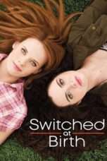 Nonton Streaming Download Drama Switched at Birth Season 04 (2011) Subtitle Indonesia