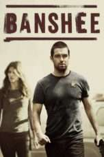 Nonton Streaming Download Drama Banshee Season 03 (2013) Subtitle Indonesia