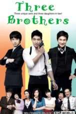 Nonton Streaming Download Drama Three Brothers (2009) Subtitle Indonesia