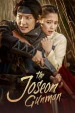 Nonton Streaming Download Drama The Joseon Gunman (2014) Subtitle Indonesia
