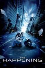 Nonton Streaming Download Drama The Happening (2008) Subtitle Indonesia
