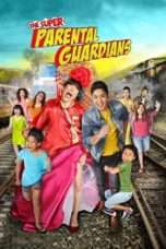 Nonton Streaming Download Drama The Super Parental Guardians (2016) jf Subtitle Indonesia