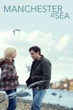 Nonton Streaming Download Drama Manchester by the Sea (2016) Subtitle Indonesia