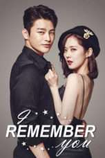Nonton Streaming Download Drama I Remember You (2015) Subtitle Indonesia