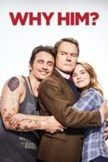 Nonton Streaming Download Drama Why Him? (2016) Subtitle Indonesia