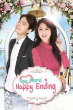 Nonton Streaming Download Drama One More Happy Ending (2016) Subtitle Indonesia