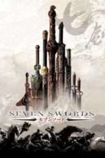 Nonton Streaming Download Drama Seven Swords (2005) jf Subtitle Indonesia