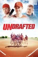 Nonton Streaming Download Drama Undrafted (2016) Subtitle Indonesia