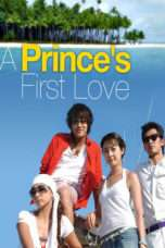 Nonton Streaming Download Drama First Love of a Royal Prince (2004) Subtitle Indonesia