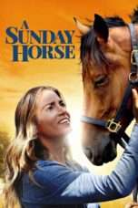 Nonton Streaming Download Drama A Sunday Horse (2016) jf Subtitle Indonesia
