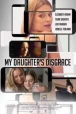 Nonton Streaming Download Drama My Daughter's Disgrace (2016) Subtitle Indonesia
