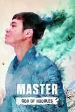 Nonton Streaming Download Drama Master: God of Noodles (2016) Subtitle Indonesia