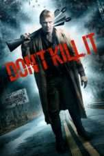 Nonton Streaming Download Drama Don't Kill It (2016) Subtitle Indonesia