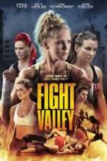 Nonton Streaming Download Drama Fight Valley (2016) jf Subtitle Indonesia