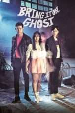 Nonton Streaming Download Drama Bring It On, Ghost (2016) Subtitle Indonesia