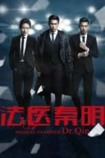 Nonton Streaming Download Drama Dr. Qin Medical Examiner (2016) Subtitle Indonesia