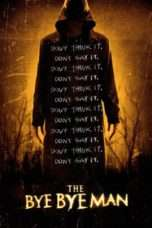 Nonton Streaming Download Drama The Bye Bye Man (2017) jf Subtitle Indonesia