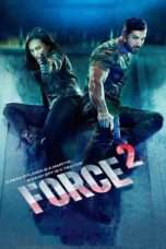 Nonton Streaming Download Drama Force 2 (2016) Subtitle Indonesia