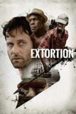 Nonton Streaming Download Drama Extortion (2017) Subtitle Indonesia