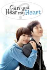 Nonton Streaming Download Drama Can You Hear My Heart? (2011) Subtitle Indonesia