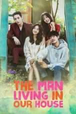 Nonton Streaming Download Drama The Man Living In Our House (2016) Subtitle Indonesia