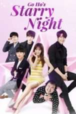 Nonton Streaming Download Drama Go Ho's Starry Night (2016) Subtitle Indonesia