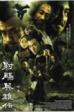Nonton Streaming Download Drama The Legend of the Condor Heroes (2003) Subtitle Indonesia
