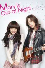 Nonton Streaming Download Drama Nonton Mary Stayed Out All Night / Marry Me, Mary! (2010) Sub Indo Subtitle Indonesia