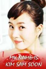 Nonton Streaming Download Drama My Lovely Sam-Soon / My Name Is Kim Sam-soon (2005) Subtitle Indonesia
