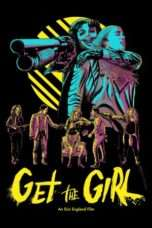 Nonton Streaming Download Drama Get the Girl (2017) jf Subtitle Indonesia