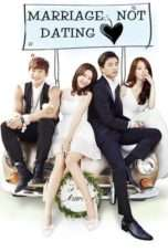 Nonton Streaming Download Drama Marriage, Not Dating (2014) Subtitle Indonesia