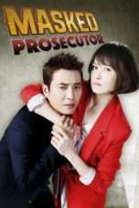 Nonton Streaming Download Drama Masked Prosecutor (2015) Subtitle Indonesia