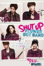 Nonton Streaming Download Drama Shut Up Flower Boy Band (2012) Subtitle Indonesia