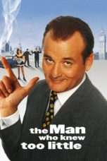 Nonton Streaming Download Drama The Man Who Knew Too Little (1997) Subtitle Indonesia