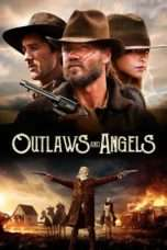 Nonton Streaming Download Drama Outlaws and Angels (2016) jf Subtitle Indonesia