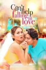 Nonton Streaming Download Drama Can't Help Falling in Love (2017) Subtitle Indonesia