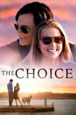 Nonton Streaming Download Drama The Choice (2016) jf Subtitle Indonesia