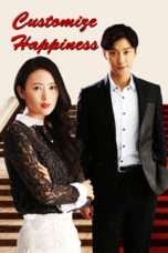 Nonton Streaming Download Drama Customize Happiness (2016) Subtitle Indonesia