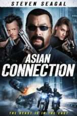 Nonton Streaming Download Drama The Asian Connection (2016) Subtitle Indonesia
