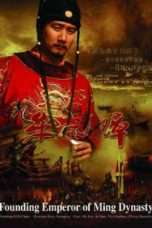 Nonton Streaming Download Drama Founding Emperor of Ming Dynasty (2004) Subtitle Indonesia
